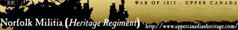 http://norfolk.uppercanadianheritage.com/ - Norfolk Militia Heritage Regiment